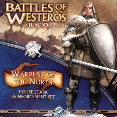 <i>Battles of Westeros - Wardens of the North House Stark</i> Reinforcement Set, <br />Fantasy Flight Games 2010,