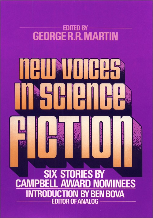 <i>New Voices I: The Campbell Award Nominees</i>, MacMillan Hardcover 1977 (US),