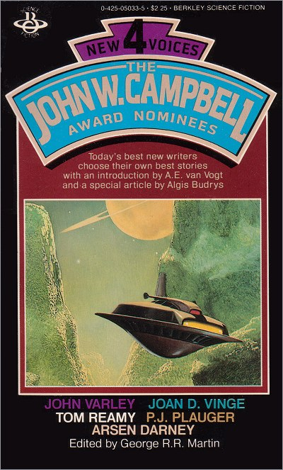 <i>New Voices IV: The John W. Campbell Award Nominees</i>, Berkeley Paperback 1981 (US),