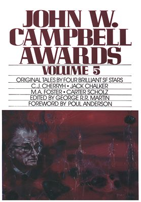 <i>John W. Campbell Awards Volume 5</i>, Bluejay Books Paperback 1984 (US),