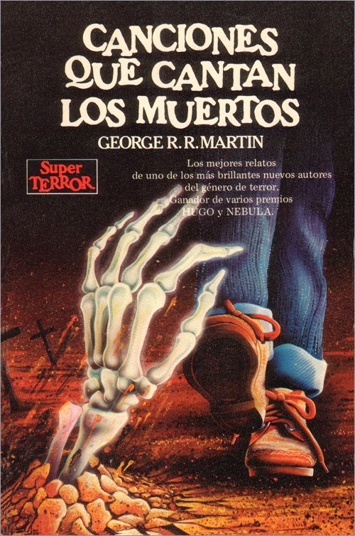<i>Songs the Dead Men Sing</i>,<br />Martínez Roca Paperback <br />1986