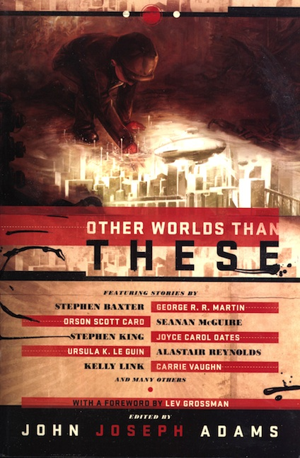 <i>Other Worlds Than These</i>  <br />(USA) TPB, <br />Night Shade Books, 2012,