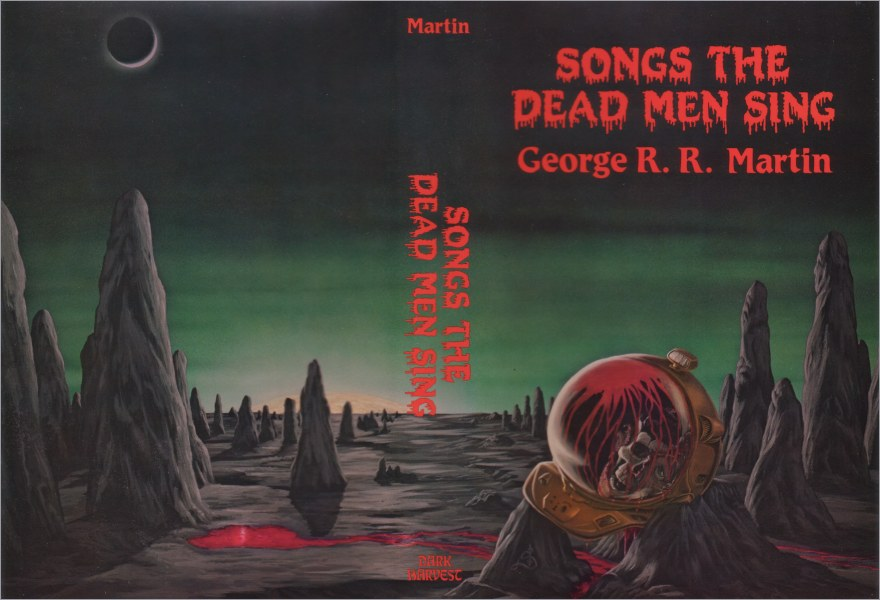 <i>Songs the Dead Men Sing</i>,<br />Dark Harvest Hardcover <br />1983 (US)