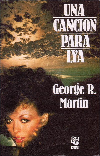 <i>A Song for Lya</i>,<br />Caralt Paperback <br />1982