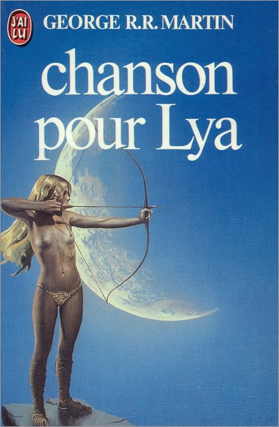 <i>A Song for Lya</i>,<br />Editions J'ai Lu Paperback <br />1982