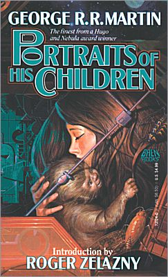 <i>Portraits of His Children</i>,<br />Baen Paperback 1992,