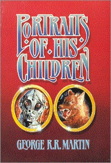 <i>Portraits of His Children</i>,<br />Dark Harvest Hardcover, 1987