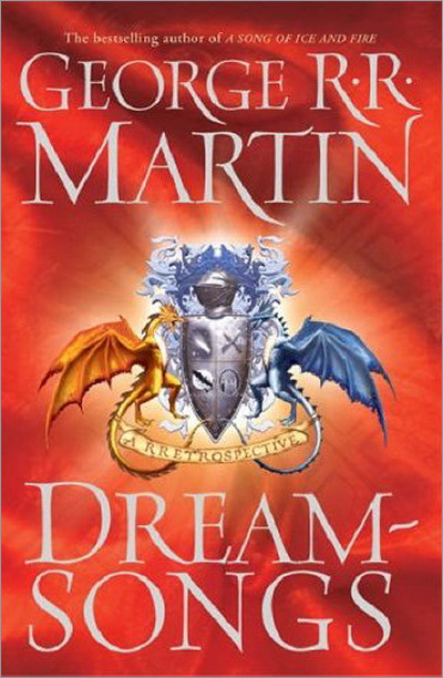 <i>Dreamsongs</i>, <br /> Gollancz HC 2006 (UK)