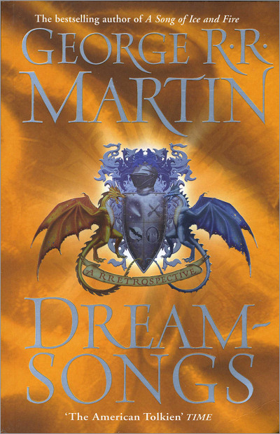 <i>Dreamsongs</i>, <br /> Gollancz PB 2006 (UK)