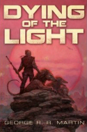 Subterranean Press Special Editon of DYING OF THE LIGHT