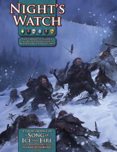A Song of Ice and Fire Roleplaying: Night's Watch