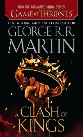 A Clash of Kings (A Song of Ice and Fire, Book Two)