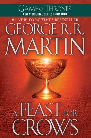 A Feast for Crows (A Song of Ice and Fire, Book Four)