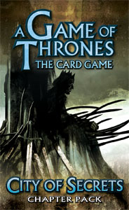 A Game of Thrones: The Card Game – City of Secrets Expanded (Chapter Pack)