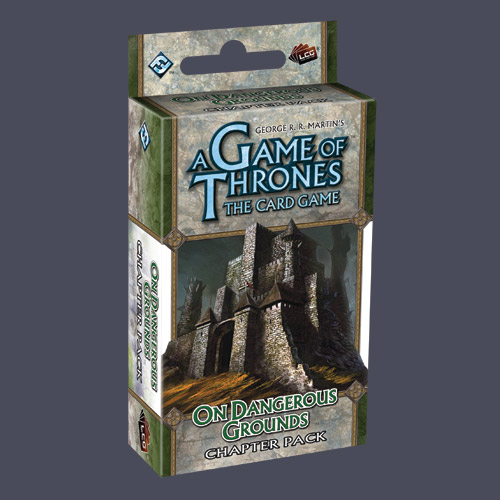 A Game of Thrones: The Card Game – On Dangerous Grounds (Chapter Pack)