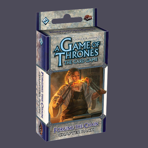 A Game of Thrones: The Card Game – Forging the Chain (Chapter Pack)