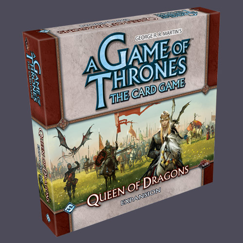 A Game of Thrones: The Card Game – Queen of Dragons