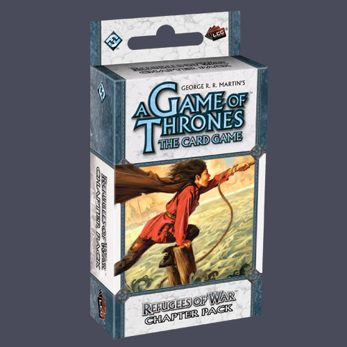 A Game of Thrones: The Card Game – Refugees of War (Chapter Pack)