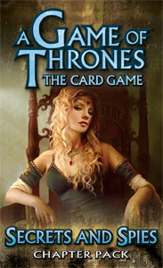 A Game of Thrones: The Card Games – Secrets and Spies (Chapter Pack)