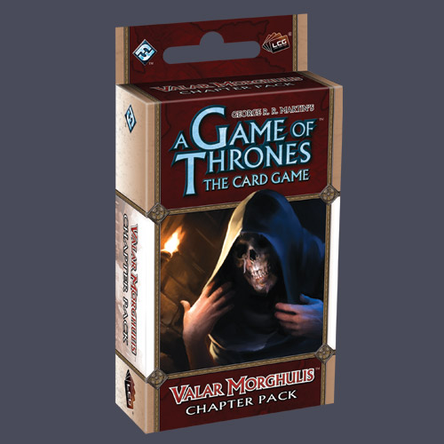 A Game of Thrones: The Card Game – Valar Morghulis