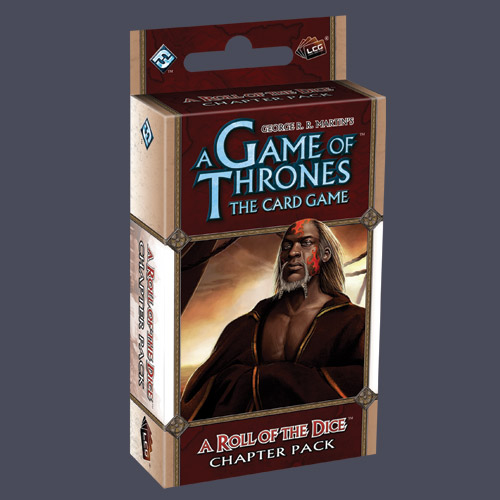 A Game of Thrones: The Card Game — A Roll of the Dice (Chapter Pack)