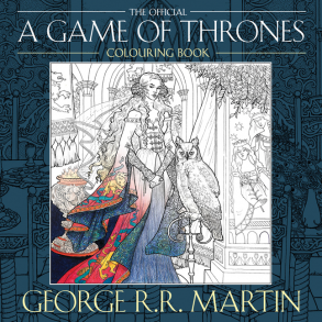 GAME OF THRONES COLORING BOOK | George R.R. Martin