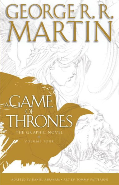 A Game of Thrones, The Graphic Novel (Volume Four)