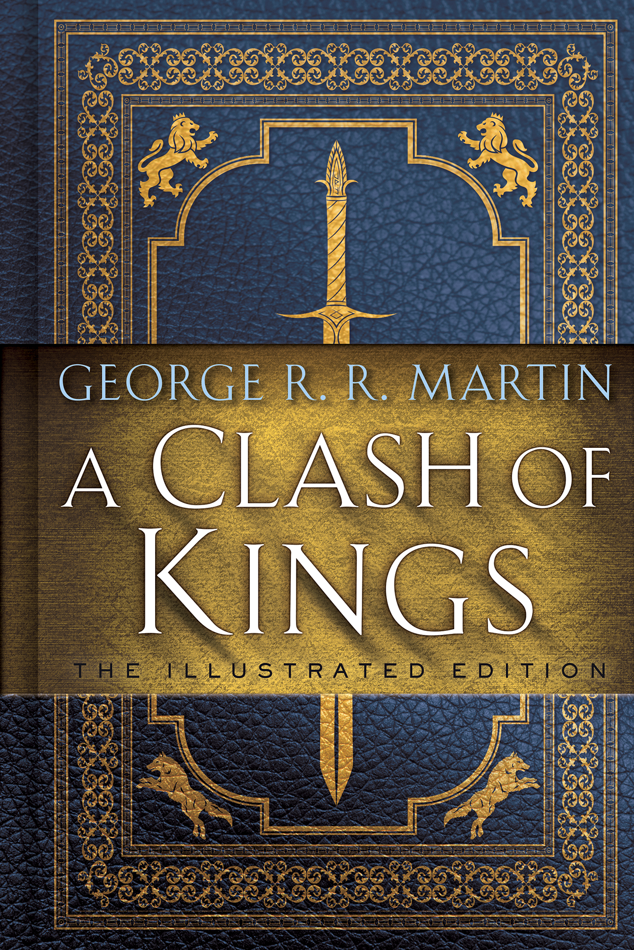 Clash of Kings Illustrated Edition