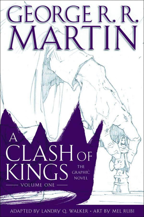 A Clash of Kings, The Graphic Novel (Volume One)